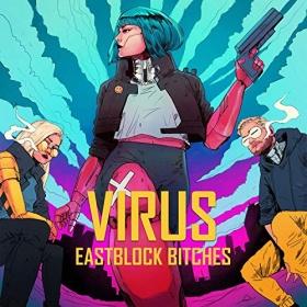 EASTBLOCK BITCHES X OSTBLOCKSCHLAMPEN - VIRUS